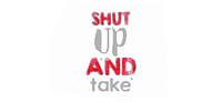 Shut Up And Take by Cloud Union